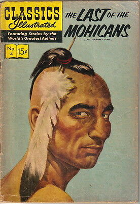 Classics Illustrated Comic Book #4, The Last of the Mohicans HRN 150 Ed #15 VGD