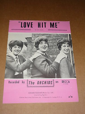 "Orchids ""Love Hit Me"" sheet music"