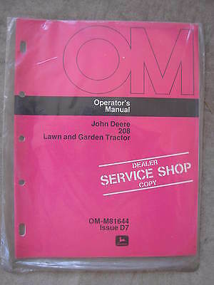 John Deere 208 Lawn Tractor operators manual NEW OLD STOCK