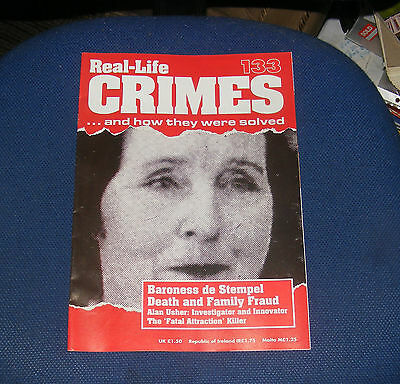 Real Life Crimes Number 133 - Baroness De Stempel Death And Family Fraud