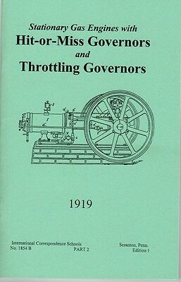 Stationary Gas Engine Hit  or Miss Governor Throttle Motor Flywheel Book Manual