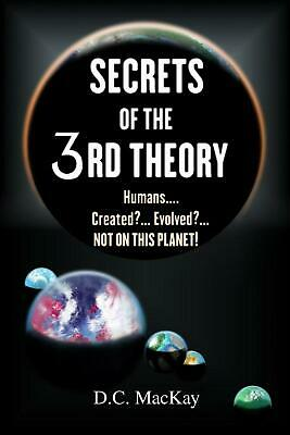 Secrets of the 3rd Theory by D.C. MacKay (English) Paperback Book Free Shipping!