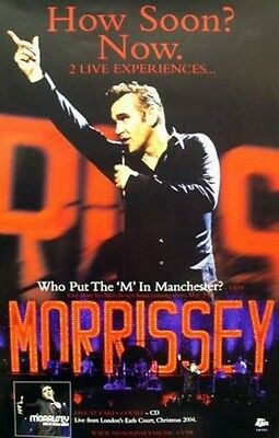 MORRISSEY 2004 how soon?now. LIVE promo poster ~NEW~MINT~!!