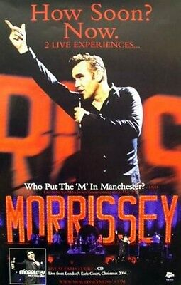 Morrissey 2004 how soon?now Live promotional poster New Old Stock Mint Condition