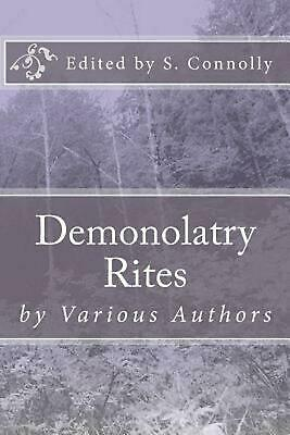 Demonolatry Rites by S. Connolly Paperback Book (English)