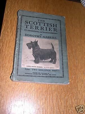 RARE SCOTTISH TERRIER DOG BOOK BY GABRIEL 3rd 1938