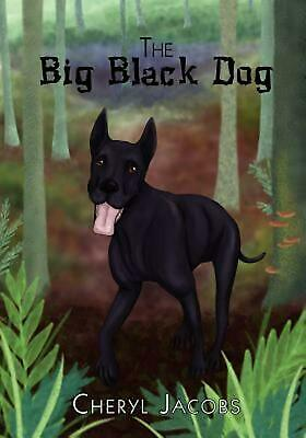 The Big Black Dog by Cheryl Jacobs (English) Paperback Book Free Shipping!