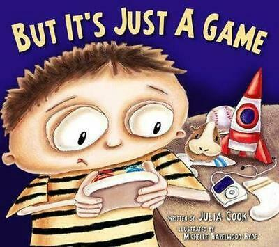 But It's Just a Game by Julia Cook Paperback Book (English)