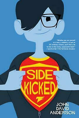 Sidekicked by John David Anderson (English) Paperback Book Free Shipping!