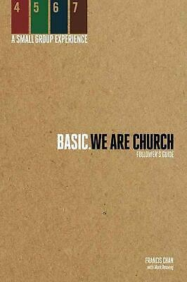 Basic. We Are Church: Follower's Guide by Francis Chan (English) Paperback Book