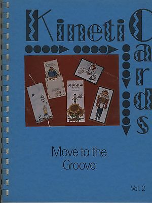 """Kinetic Cards Vol. 2 by Terri Pointer """"Add movement to your card creations!!"""""""