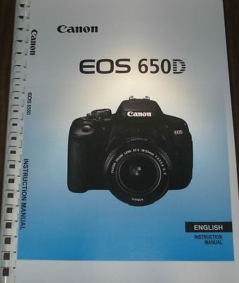 Canon  Eos 650D User Manual Guide Instructions  Printed 376 Pages