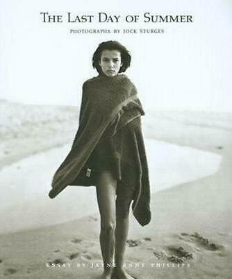Jock Sturges: The Last Day of Summer: Photographs by Jock Sturges by Jock Sturge