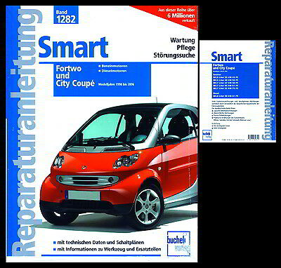 SMART FORTWO UND City Coupé Reparaturanleitung Band 1282. Wartung ...