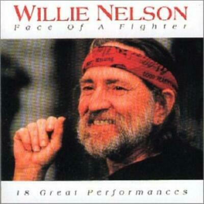 Willie Nelson : Face of a Fighter CD