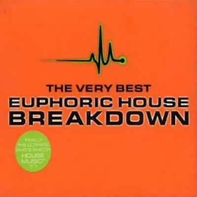 Various Artists : Breakdown - the Very Best Euphoric House CD Quality guaranteed