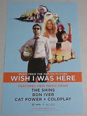 "Wish I Was Here * Promo Poster * 11"" x 17"" limited Zach Braff Kate Hudson Shins"