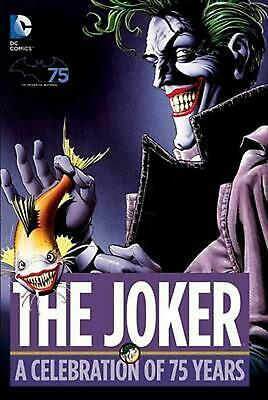 The Joker: A Celebration of 75 Years by Hardcover Book (English)