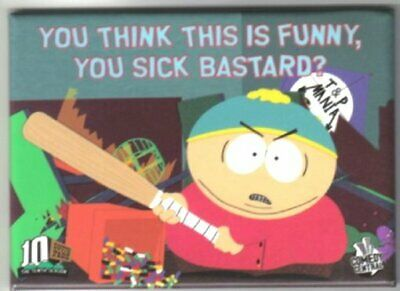 South Park Cartman You Think This Is Funny, You Sick Bastard? Magnet, NEW UNUSED