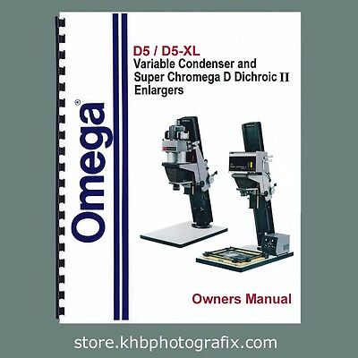 NEW Revised Omega D-5 & D5-XL Enlarger Instruction Manual with parts lists