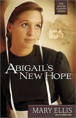 Abigail's New Hope by Mary Ellis (2011, Paperback)