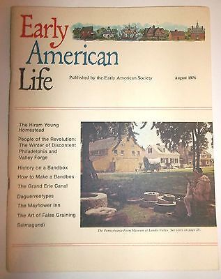 Early American Life Magazine August 1976 Hiram Young Homestead