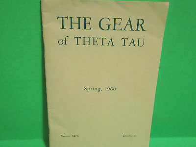 SPRING 1960 THE GEAR OF THETA TAU FRATERNITY MAGAZINE BOOKLET