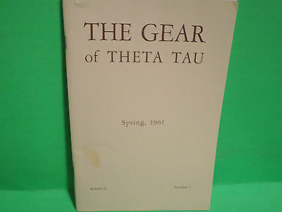 SPRING 1961 THE GEAR OF THETA TAU FRATERNITY VOL. L  MAGAZINE BOOKLET