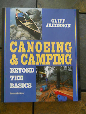 Canoeing & Camping : Beyond the Basics New Book, wilderness canoe techniques