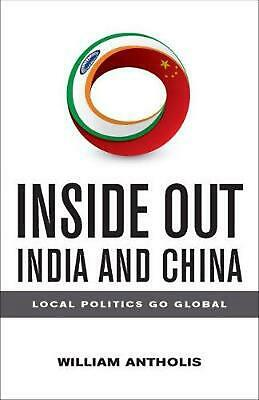 NEW Inside Out India and China by William Antholis Paperback Book Free Shipping