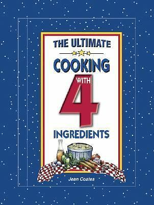 The Ultimate Cooking with 4 Ingredients, Coates, Jean, Good Book