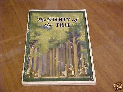 1919 GOODYEAR TIRE BOOKLET THE STORY OF THE TIRE