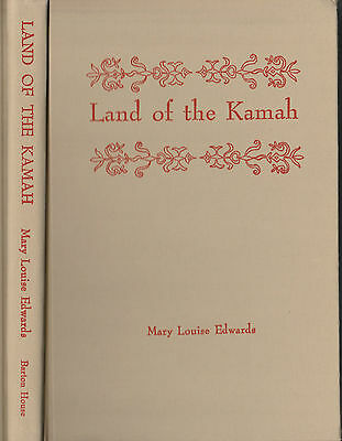 Land of the Kamah, Mary Louise Edwards, SIGNED & RARE, 1962 1st ed