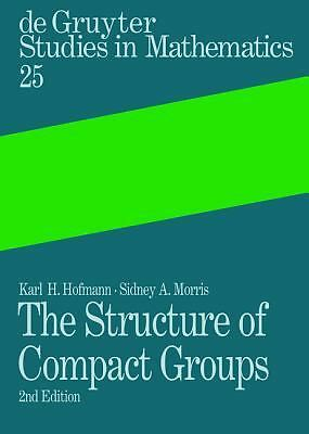 2006-08-30, The Structure of Compact Groups: A Primer for Students - a Handbook