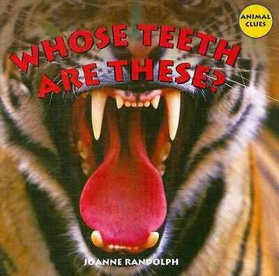 Whose Teeth Are These? by Joanne Randolph (English) Library Binding Book Free Sh