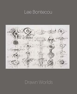 Lee Bontecou : Drawn Worlds by Michelle White (2014, Hardcover)