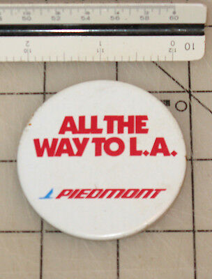 """Vintage PIEDMONT AIRLINES """"All The Way To L.A."""" Pinback Button"""