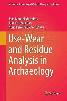 Use-wear and Residue Analysis in Archaeology by Marreiros (English) Hardcover Bo