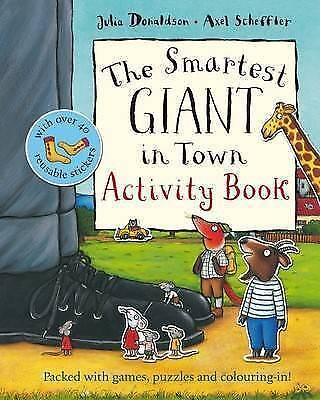 NEW the SMARTEST GIANT IN TOWN - ACTIVITY book Julia Donaldson  9780230707580
