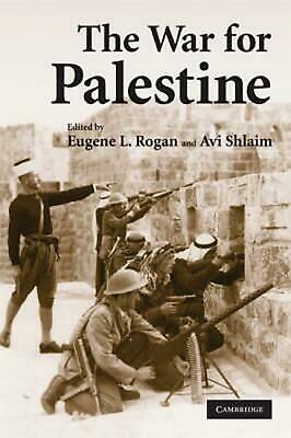 The War for Palestine: Rewriting the History of 1948 by Eugene L Rogan (English)