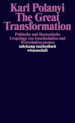 The Great Transformation Karl Polanyi