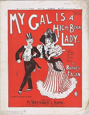 My Gal Is A High-Born Lady, Coon Song, 1896 vintage sheet music