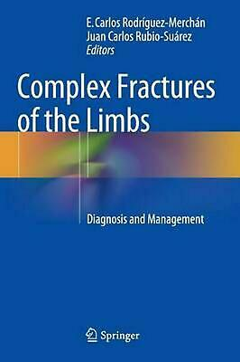 Complex Fractures of the Limbs: Diagnosis and Management (English) Hardcover Boo
