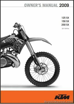 2009 KTM 125 150 250 SX Motorcycle Owners Manual - 800-426-4214