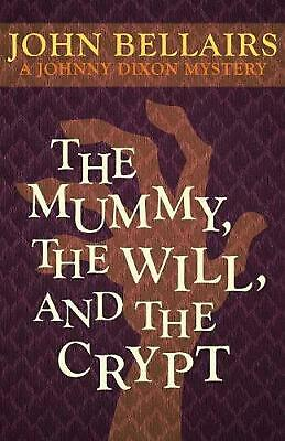 The Mummy, the Will, and the Crypt by John Bellairs (English) Paperback Book Fre