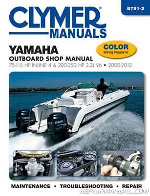 2000-2013 Yamaha Outboard Shop Manual 75-115 HP Inline 4 and 200-250 HP 3.3L ...