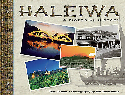 """haleiwa: A Pictorial History"" Award Winning Photo History Book"