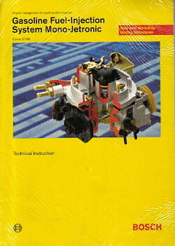 Gasoline Fuel-Injection System Mono-Jetronic Bosch Technical Manual : BPH105