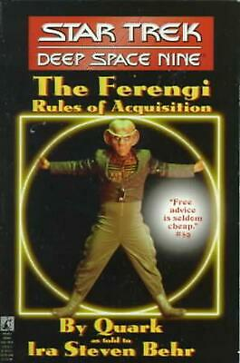 The Star Trek: Deep Space Nine: The Ferengi Rules of Acquisition by Ira Steven B