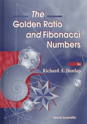 NEW The Golden Ratio and Fibonacci Numbers by Richard A. Dunlap Hardcover Book (
